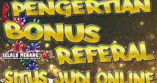 Beberapa Games Yang Masuk Dalam Bonus Refferal